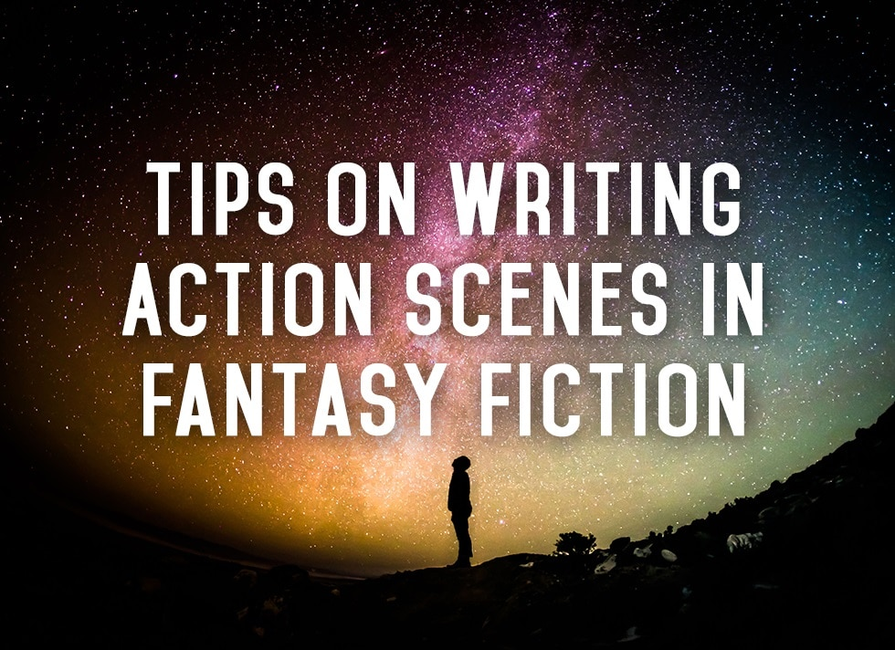 Tips on Writing Action Scenes in Fantasy Fiction banner