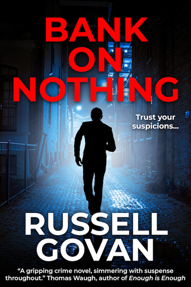 Bank on Nothing by Russell Govan