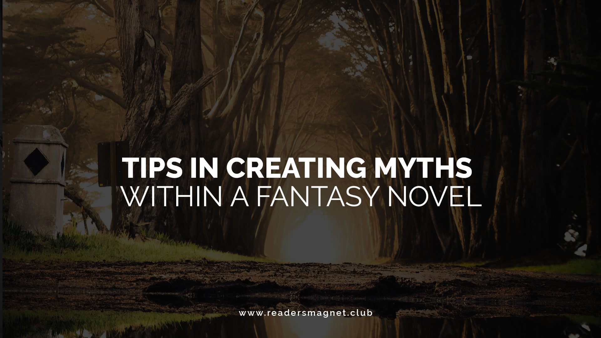 Tips-in-Creating-Myths-Within-A-Fantasy-Novel banner